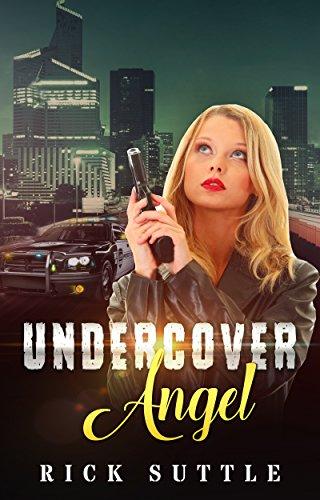 Amazon undercover angel angel tolbert book 1 ebook rick undercover angel angel tolbert book 1 by suttle rick fandeluxe Epub