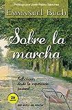 Sobre la Marcha, Emmanuel Buch, 8492726865