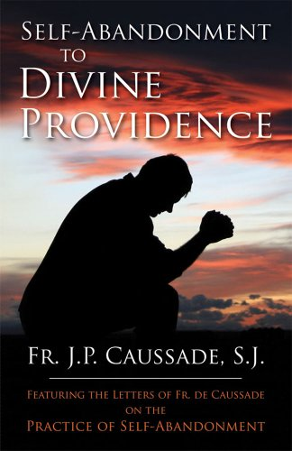 Self-Abandonment to Divine Providence (Providence Outlet)