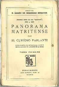 OBRAS DE D. RAMON DE MESONERO ROMANOS. I. PANORAMA
