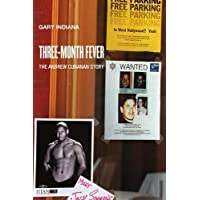Three Month Fever: The Andrew Cunanan Story (Semiotext(e) / Native Agents)