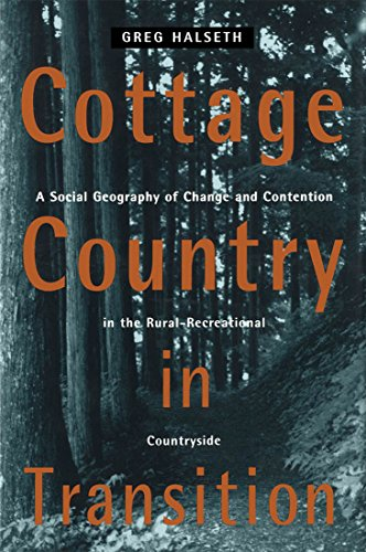 [Best] Cottage Country in Transition: A Social Geography of Change and Contention in the Rural-Recreational<br />T.X.T