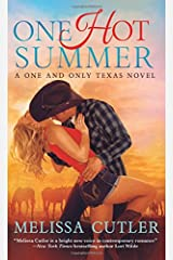 One Hot Summer: A One and Only Texas Novel Mass Market Paperback