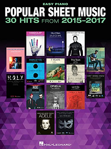 Popular Sheet Music - 30 Hits from 2015-2017 (Easy Piano) (Pvg Sheet Book Music)
