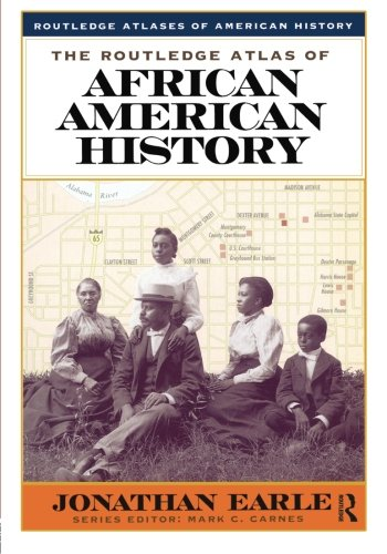 Search : The Routledge Atlas of African American History (Routledge Atlases of American History)