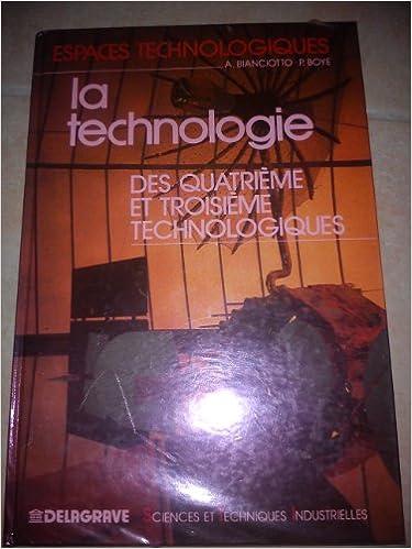 Livres gratuits en ligne La Technologie des quatrième et troisième technologiques : Secteur sciences et techniques industrielles pdf