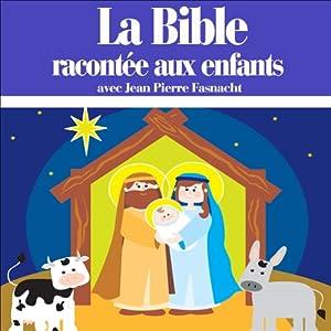 La Bible racontée aux enfants Performance