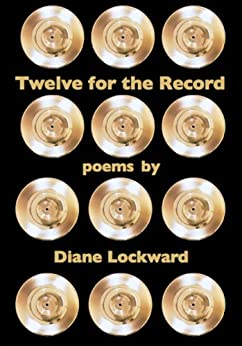 Twelve for the Record by [Lockward, Diane]
