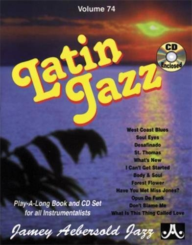 - Jamey Aebersold Volume 74 - Latin Jazz - Play-Along Book and CD Set