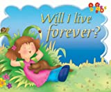 Will I Live Forever?, Carolyn Nystrom, 0825473063