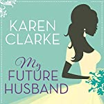 My Future Husband | Karen Clarke
