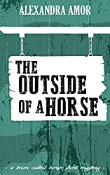 The Outside of a Horse (A Town Called Horse Short Mystery Book 2)