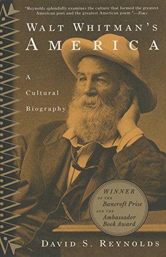 Walt Whitmans America  A Cultural Biography