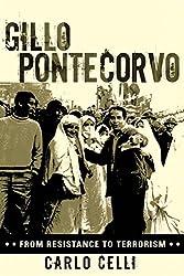 Gillo Pontecorvo: From Resistance to Terrorism