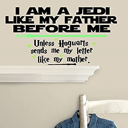 BestPricedDecals I am a Jedi Like My Father Before me, Unless Hogwarts  Sends me My Letter Like My Mother,: Children Wall Decal (Small 13
