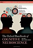 The Oxford Handbook of Cognitive Neuroscience, Volume 2 : The Cutting Edges, , 0199988706