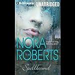 Spellbound   Nora Roberts
