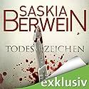 Todeszeichen (Ein Fall für Leitner und Grohmann 1) Hörbuch von Saskia Berwein Gesprochen von: Gabriele Blum