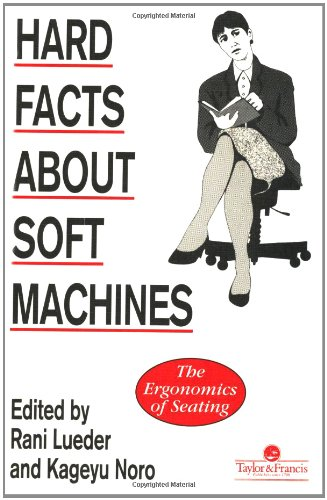 Hard Facts About Soft Machines: The Ergonomics Of Seating (Making Chair Seats)