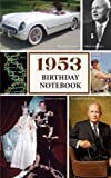 1953 Birthday Notebook: a great alternative to a card