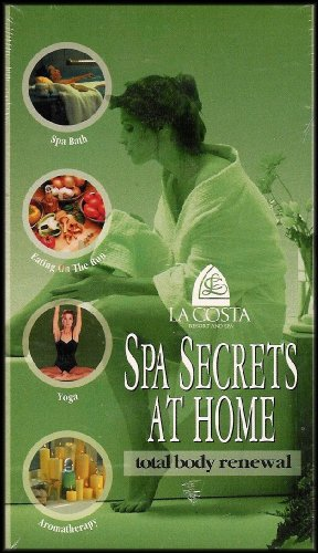 (Spa Secrets At Home: Total Body Renewal (Spa Bath, Eating on the Run, Yoga, Aromatherapy) VHS VIDEO)