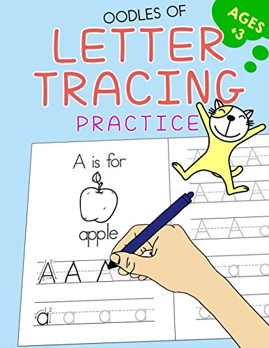 Oodles of Letter Tracing Practice!: Fun Handwriting Activity for (Alphabet Worksheets Children)