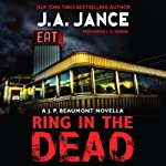 Ring In the Dead: A J. P. Beaumont Novella | J. A. Jance