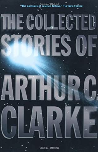 book cover of The Collected Stories of Arthur C. Clarke