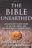 img - for Bible Unearthed: Archaeology's New Vision of Ancient Israel and the Or book / textbook / text book