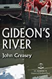 Gideon's River, John Creasey, 0755123832