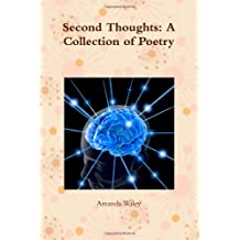 Second Thoughts: A Collection Of Poetry