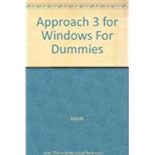 Approach 3 for Windows for Dummies