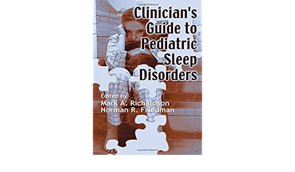 Clinicians Guide to Pediatric Sleep Disorders: Amazon.es: Mark Richardson, Norman Friedman: Libros en idiomas extranjeros