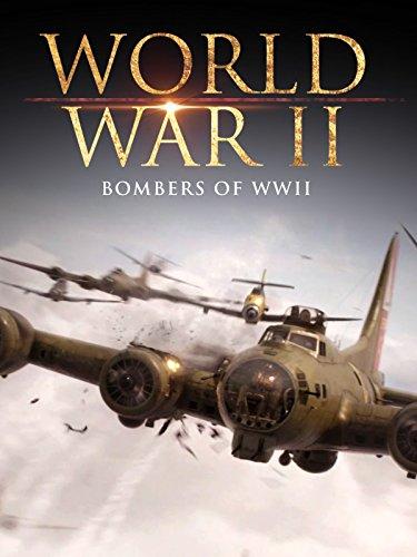 (World War II: Bombers of WWII )