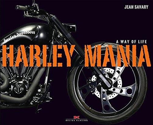 Harley Mania: A Way of Life