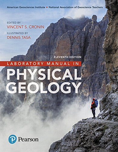 Laboratory Manual in Physical Geology Plus Mastering Geology with Pearson eText -- Access Card Package (11th Edition)