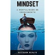 MINDSET: A Mentalidade de Crescimento