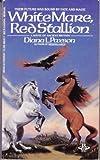 White Mare, Red Stallion, Diana L. Paxson, 0425085317