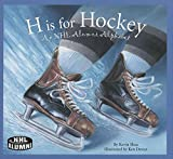 img - for H Is for Hockey: An NHL Alumni Alphabet book / textbook / text book