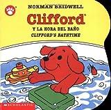 Clifford y la Hora del Bano, Norman Bridwell, 0439545676