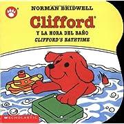 Clifford's Bathtime / Clifford y la hora del baño (Bilingual) (Spanish and English Edition)