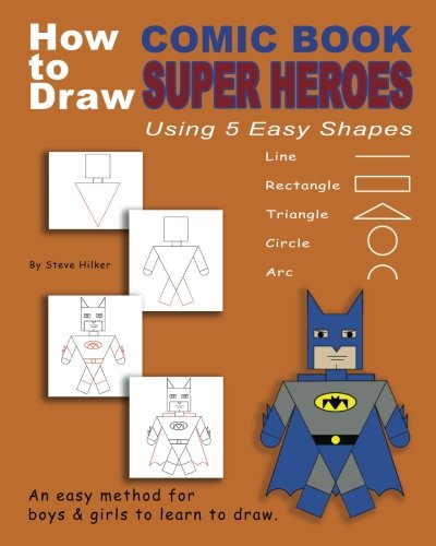 How to Draw Comic Book Superheroes Using 5 Easy Shapes -