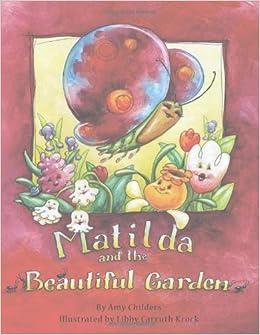 Matilda And The Beautiful Garden