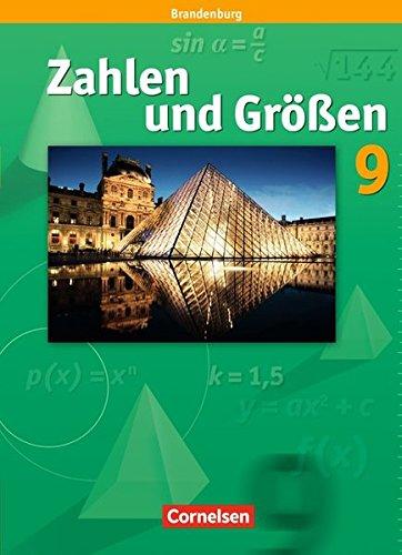 Zahlen und Größen 9. Schuljahr. Schülerbuch. Brandenburg: Sekundarstufe I (Größe Guides Uk)