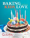 img - for Baking Kids Love book / textbook / text book