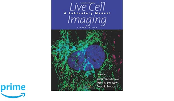 Live Cell Imaging A Laboratory Manual Pdf