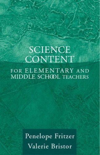 Science Content for Elementary and Middle School Teachers, MyLabSchool Edition Value Package (includes Teaching Science for All Children (with MyEdLab))