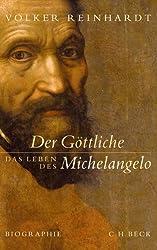 Der Göttliche: Das Leben des Michelangelo