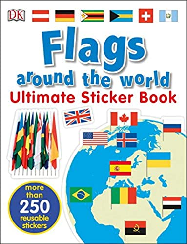 Ultimate sticker book flags around the world ultimate sticker books dk 9781465462015 amazon com books