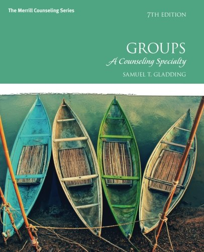 Groups: A Counseling Specialty (7th Edition)